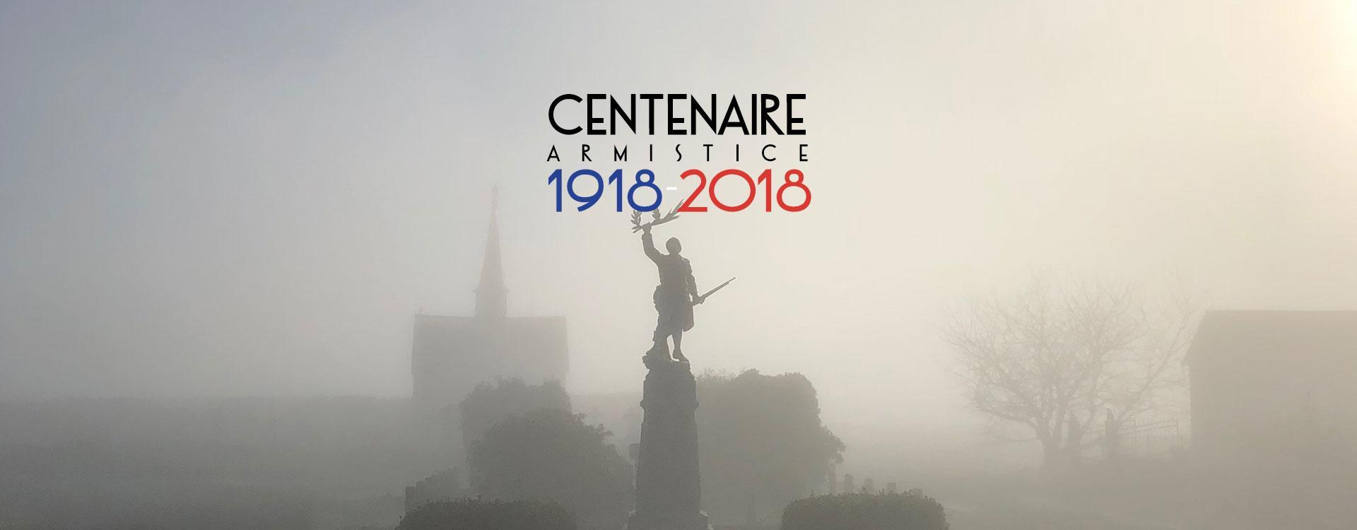 Centenaire Armistice 1918 - 2018